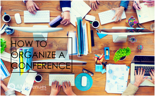 Six Steps to Organizing Conferences