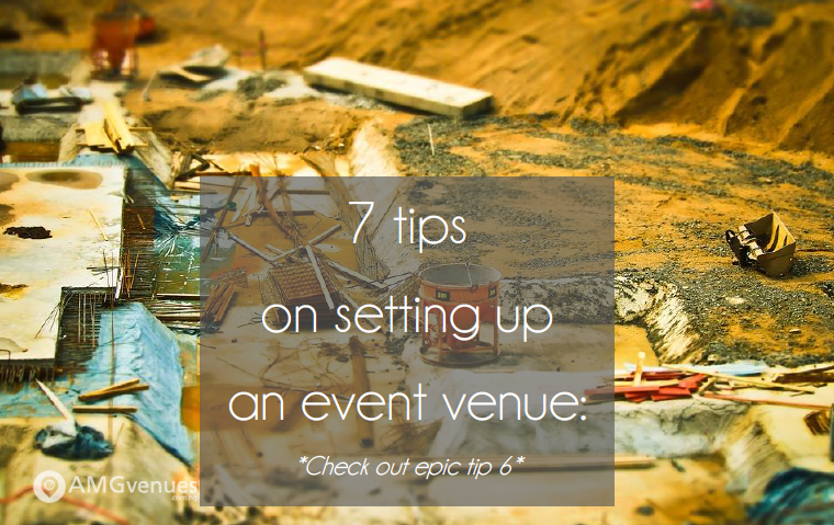 Seven Simple Tips on Setting Up An Event Venue